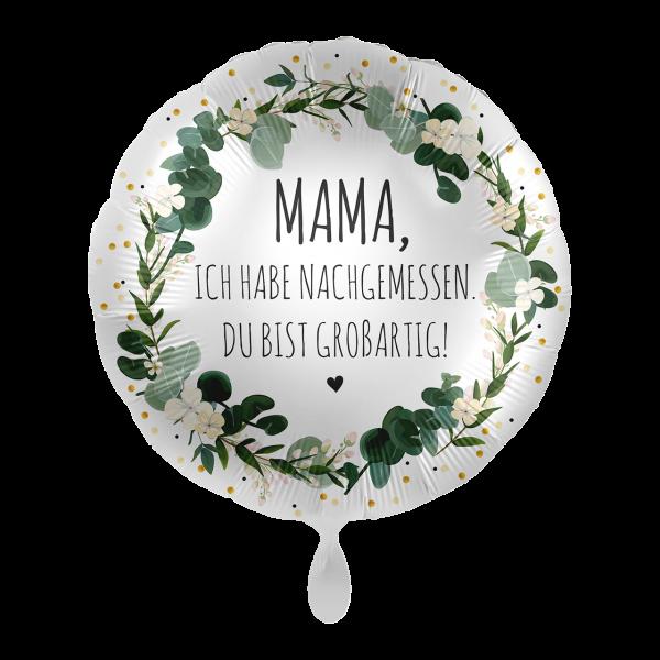 1 Ballon - Mama Du bist großartig!