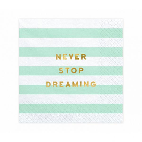 20 Servietten Trend - 33cm - Never Stop Dreaming