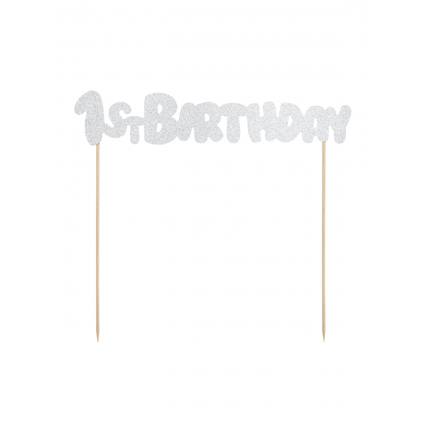 1 Cake Topper - 1st Birthday - Silber